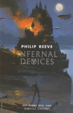 Reeve, Philip - LEVENDE STEDEN-MORTAL ENGINES 03 INFERNAL DEVICES