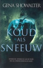 Showalter, Gena - Forest of Good and Evil 01 Koud als sneeuw