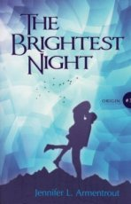 Armentrout, Jennifer L. - Origin 03 The brightest night