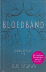 Kagawa, Julie - BLOOD OF EDEN 02 BLOEDBAND